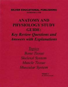 Anatomy And Physiology Study Guide  Key Review Questions