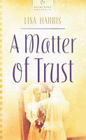 A Matter Of Trust A Christian Blackthorpe Volume 3 by Christian Fiction Connies Bookshelf Quality Used Books