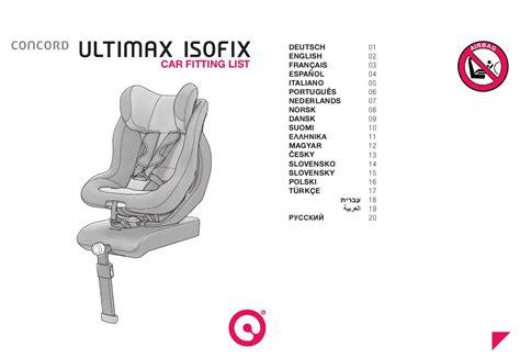 siege auto ultimax concord mode d 39 emploi concord ultimax isofix siège auto trouver