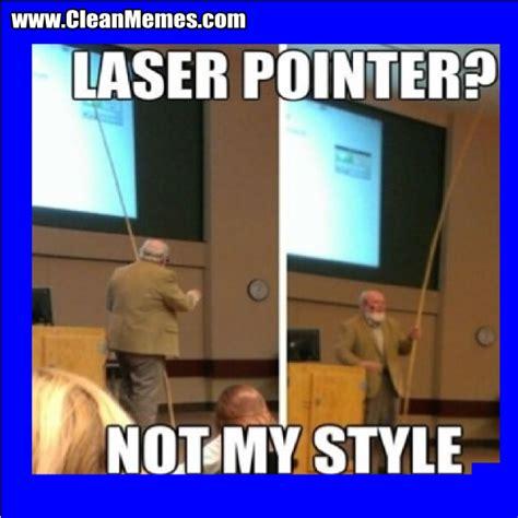 Laser Meme - laser pointer meme 28 images dude where s the cat laser pointer 10 guy quickmeme flipping