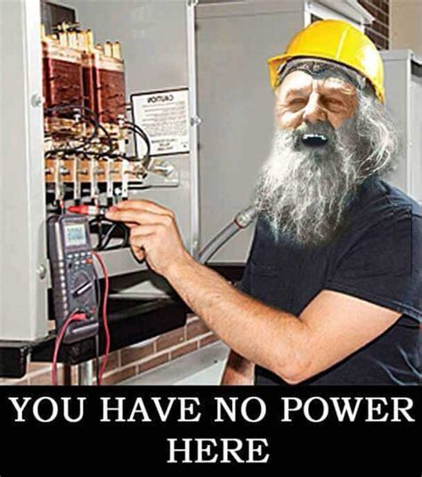 You Have No Power Here Meme - you have no power here 15 images and info on one of the funniest memes ever
