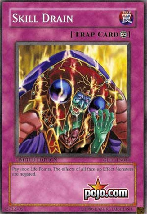 Skill Drain Deck Pojo pojo s yu gi oh card of the day