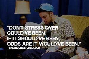 Mac Miller quot... Stress Rap Quotes