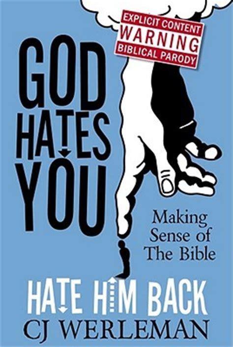 god hates  hate   making sense   bible