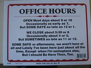 Office Hours Funny Humorous Plastic Sign Office Hours 12 ...