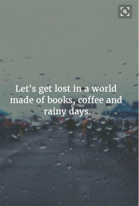 lets  lost   world  books coffee  rainy days