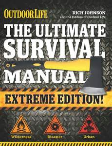 The Ultimate Survival Manual  Outdoor Life Extreme Edition