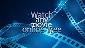 Watch Movies Online Free Without Downloading Streaming