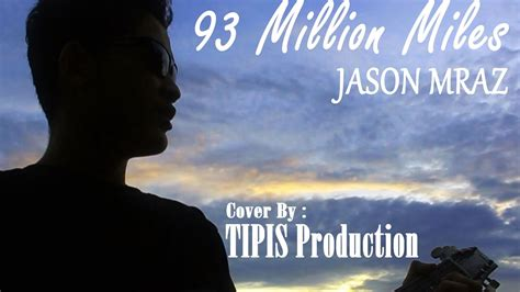 93 Million Miles (video Cover)