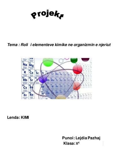 Roli i elementeve kimik ne organizmin e njeriut