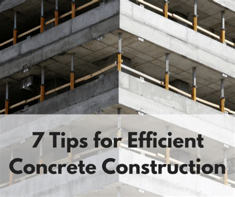 concrete forming tips 7 tips for efficient concrete construction forming america