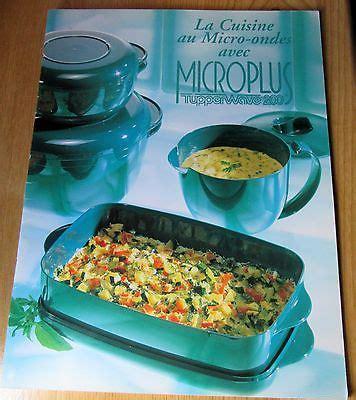 cuisine au micro onde tupperware livre la cuisine au micro ondes avec microplus