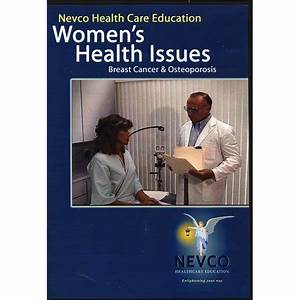 Women's Health Issues: Breast Cancer & Osteoporosis ...