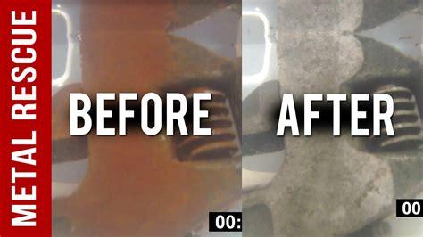 rust metal remove remover tools using rescue bath