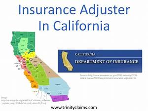 insurance adjuster in california With claims adjuster license