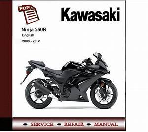 Kawasaki Ninja 250r Ex250 2008 - 2012 Service Repair Manual