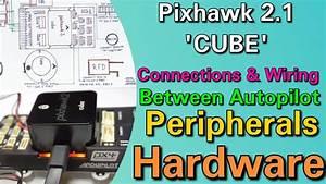 Connections  U0026 Wiring Between Pixhawk 2 1  U0026 39 Cube U0026 39   U0026 Its