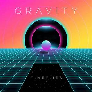 Timeflies – Gravity Lyrics | Genius Lyrics  Gravity