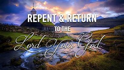 God Return Reflection Spiritual Lord Repent Truth