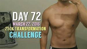 Body Transformation Day 72  250k Transformation Challenge