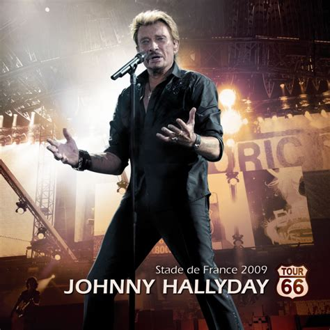 live johnny hallyday tour66 vid 233 o et paroles de chanson