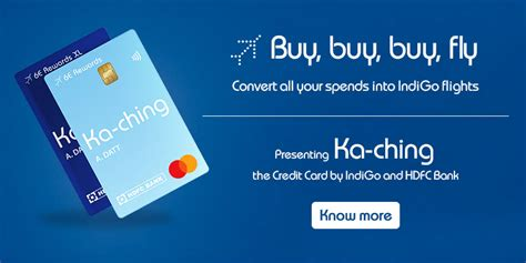 Maybe you would like to learn more about one of these? HDFC Bank Indigo Ka-Ching 6E Rewards Credit Card Reviews
