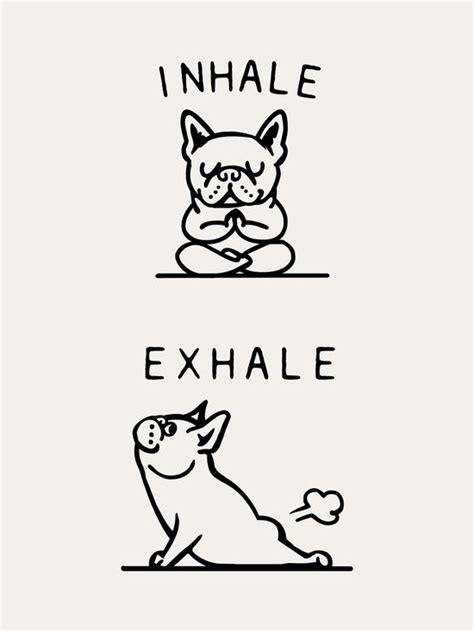 Inhale The Memes Exhale The Memes - inhale exhale frenchie art print inhale exhale products