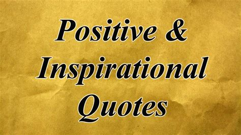 positive inspirational quotes  life love