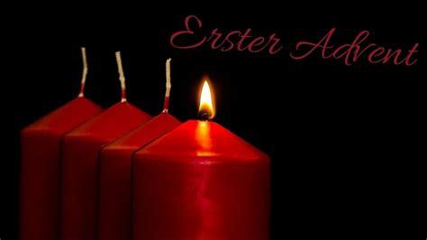 Mit dem ersten von vier adventssonntagen wird dem einzug jesu christi in jerusalem gedacht und die an heiligabend endende adventszeit beginnt. Erster Advent - YouTube