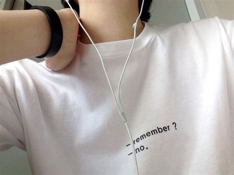 shirt  shirt remember  quote   cozy tank