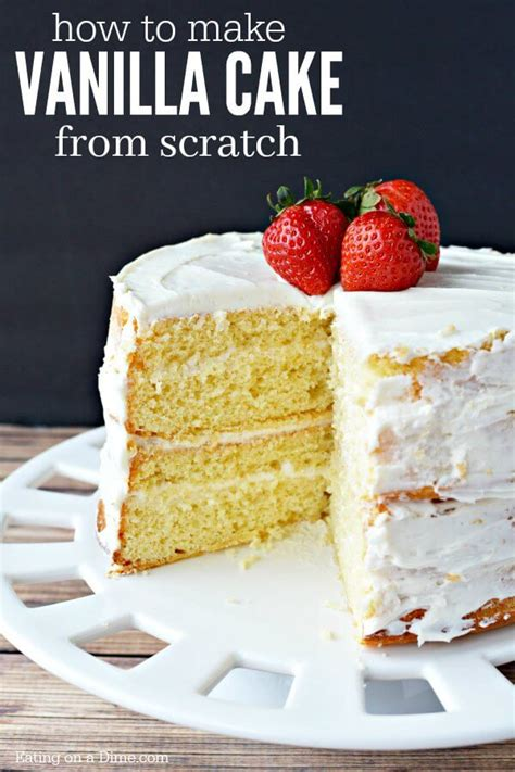 from scratch vanilla cake how to make a vanilla cake from scratch homemade vanilla cake