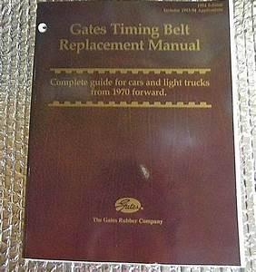 1994 Ed Gates Timing Belt Replacement Manual Guide Book