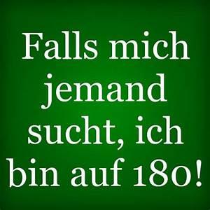 Dankeschön Sprüche Bilder : falls mich jemand sucht ich bin auf 180 fall and sayings ~ Frokenaadalensverden.com Haus und Dekorationen