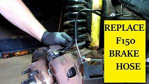 F150 Brake Hose Replacement
