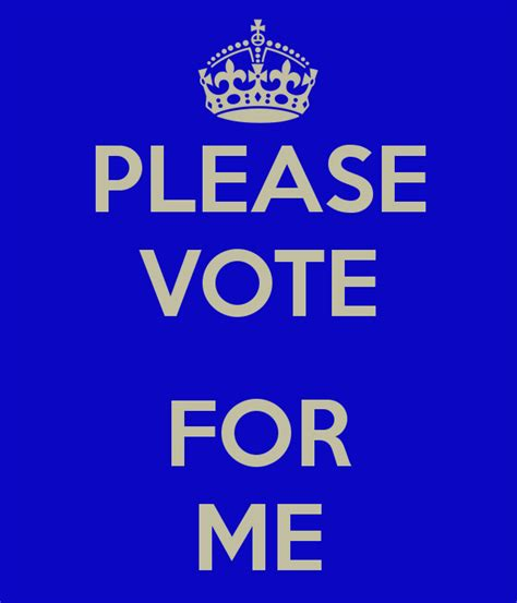 Please Vote For Me Poster  Fabien  Keep Calmomatic. Template For An Invoice. New Hire Form Template. Thank You Note For Graduation Money. Free Invoice Template Microsoft. Check Off List Template. Birthday Invitation Card Online. Wording For Graduation Party Invitations. Accident Report Forms Template