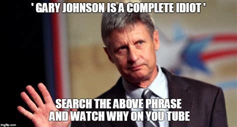 Gary Johnson Memes - gary johnson hello over here imgflip