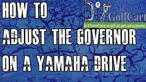 How To Adjust Governor On Yamaha G29 Drive Gas Golf Cart