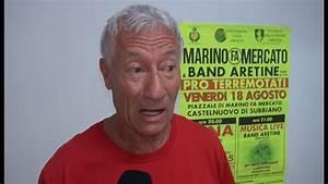 Storiche Band Aretine E Marino Fa Mercato Pro Terremotati