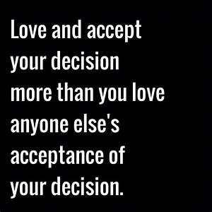 No more people ... Confident Decision Quotes