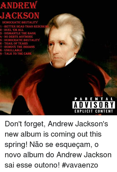 Andrew Jackson Memes - funny trail of tears memes of 2017 on sizzle