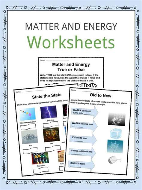 matter  energy facts worksheets information  kids