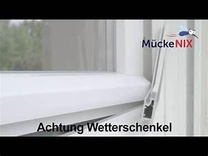 Fliegengitter Für Fenster Mit Wetterschenkel : achtung wetterschenkel youtube ~ Yasmunasinghe.com Haus und Dekorationen