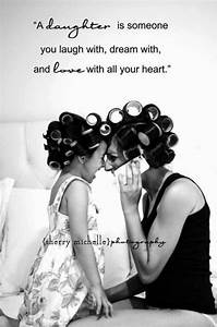 Inspirational Mother Daughter Quotes. QuotesGram