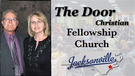 the door christian fellowship churches in jacksonville nc 910 382 7062 the door