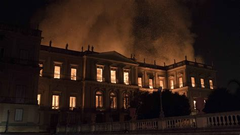 national fireplace inferno at brazil s national museum causes irreparable