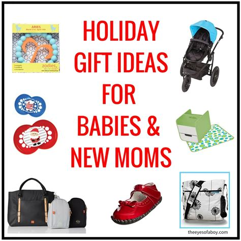 holiday gift ideas for babies and new moms the eyes of a boy
