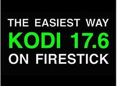 HOW TO INSTALL NEWEST KODI 176 ON FIRESTICK! NEW Update