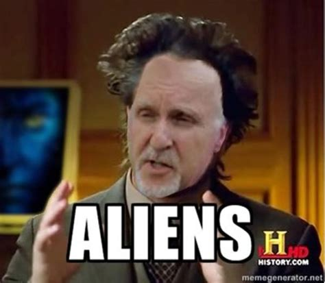 Giorgio Tsoukalos Aliens Meme - image 274705 ancient aliens know your meme