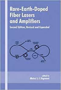Rare-Earth-Doped Fiber Lasers and Amplifiers, Revised and ...