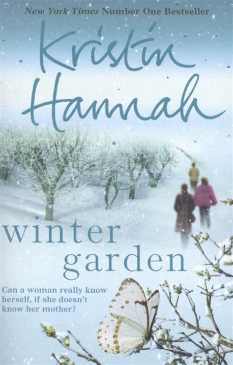 winter garden  kristin hannah summary wintergardenpublic